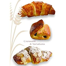 Croissant & Variations