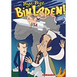 Bye Bye Bin Laden!