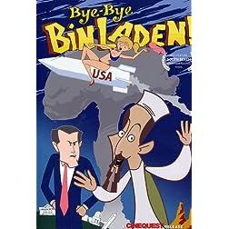 Bye Bye Bin Laden!