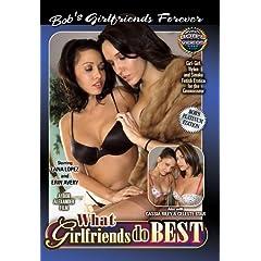 Bob's Videos - What Girlfriends Do Best