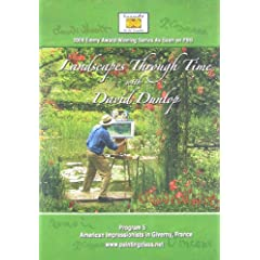 Landscapes Through Time With David Dunlop: Program 5- Americans Impressionists In Giverny