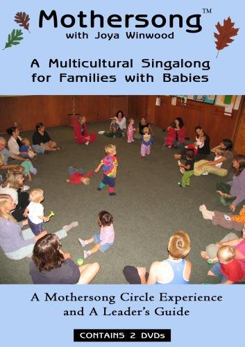 Mothersong with Joya Winwood - A Multicultural Singalong for Families with Babies