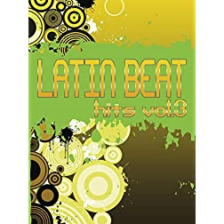 Latin Beat Hits, Vol. 3