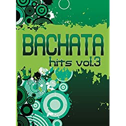 Bachata Hits, Vol. 3