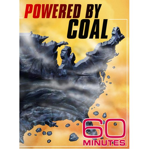 60 Minutes - Powered by Coal (April 26, 2009)