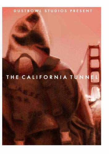 The California Tunnel