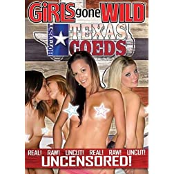 Girls Gone Wild: Hottest Texas Coeds