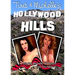 Tina & Michelle's Hollywood Hills
