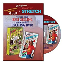 Bob Mann's Unauthorized History of Golf & Isometric Stretch: Golf: Fitness: Yoga