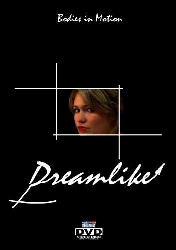 """Dreamlike"""