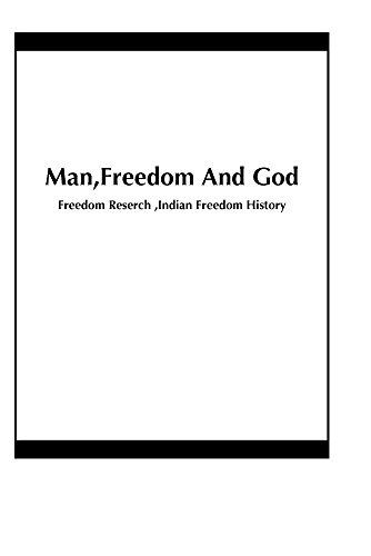 Man,Freedom And God