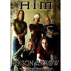 HIM: Poison Arrow