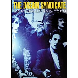 The Dream Syndicate: Weathered and Torn