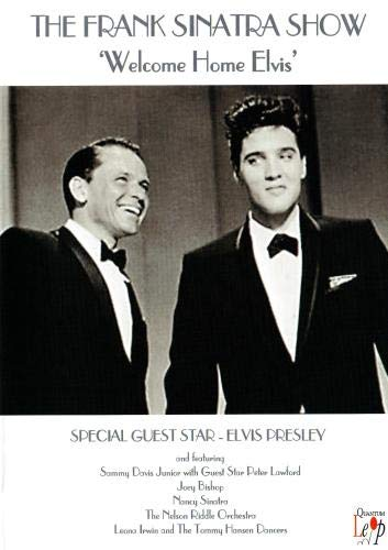 Tha Frank Sinatra Show: Welcome Home Elvis