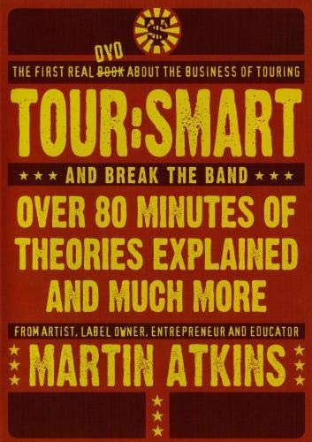 Tour Smart:The first real DVD about the business of touring