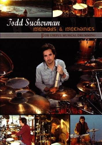 Todd Sucherman -  Methods & Mechanics