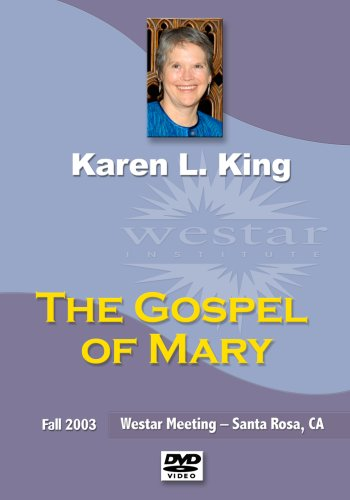 Karen King: The Gospel of Mary