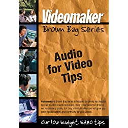 Videomaker Brown Bag Series - Audio for Video Tips