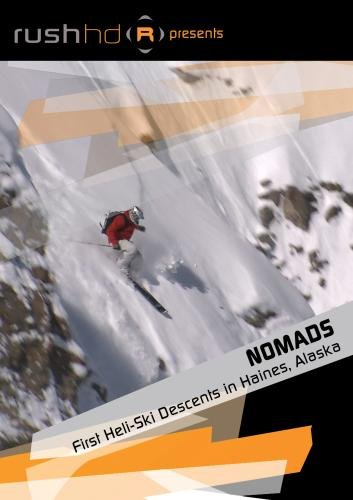 Nomads: First Heli-Ski Descents in Haines, Alaska