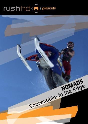 Nomads: Snowmobile to the Edge