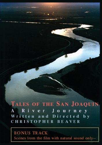 Tales of the San Joaquin