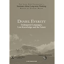 Daniel Everett: Endangered Languages, Lost Knowledge and the Future