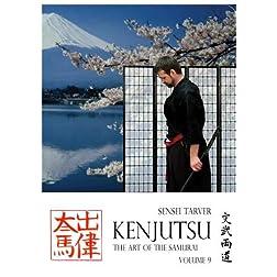 Kenjutsu: The Art of the Samurai Vol 9