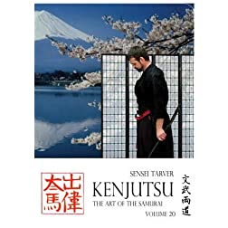 Kenjutsu: The Art of the Samurai Vol 20