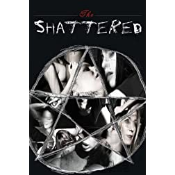 The Shattered
