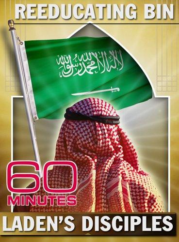 60 Minutes - Reeducating Bin Laden's Disciples (May 3, 2009)
