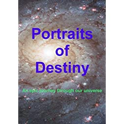 Portraits of Destiny
