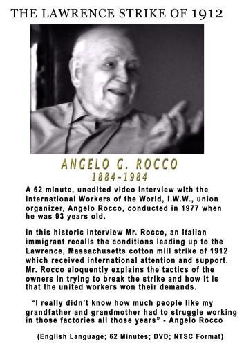 THE LAWRENCE STRIKE OF 1912 - Angelo Rocco