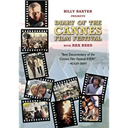 "Billy Baxter Presents ""DIARY OF THE CANNES FILM FESTIVAL"" With Rex Reed"