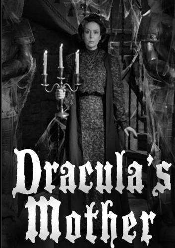 Dracula's Mother