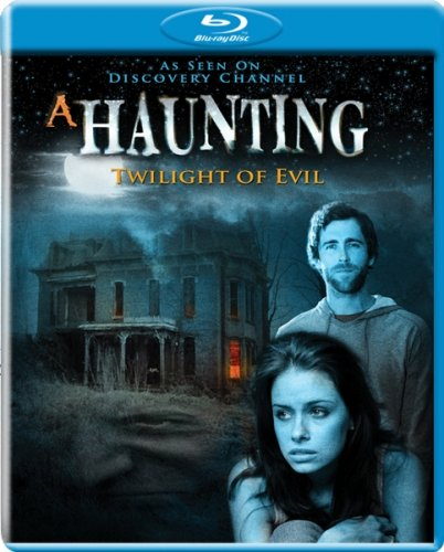 A Haunting: Twilight of Evil [Blu-ray]