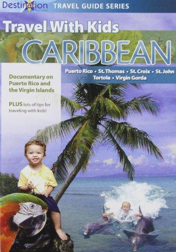 Travel With Kids: Caribbean - Puerto Rico & Virgin