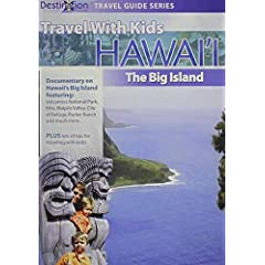 Travel With Kids: Hawaii The Big Island