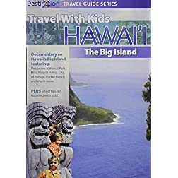 Travel With Kids: Hawaii - Big Island