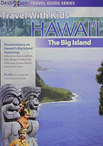 Travel With Kids: Hawaii The Big Island