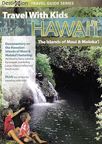 Travel With Kids: Hawaii - Island of Maui
