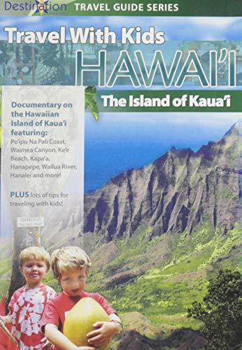 Travel With Kids: Hawaii - Island of Kaua'i
