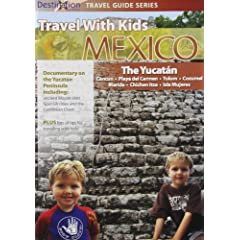 Travel With Kids: Mexico Yucatan