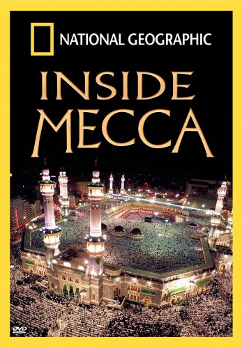 National Geographic: Inside Mecca