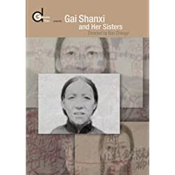 Gai Shanxi and her Sisters (Institutional Use)