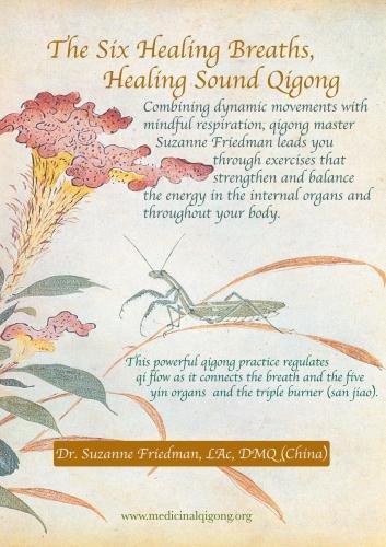 The Six Healing Breaths, Healing Sound Qigong