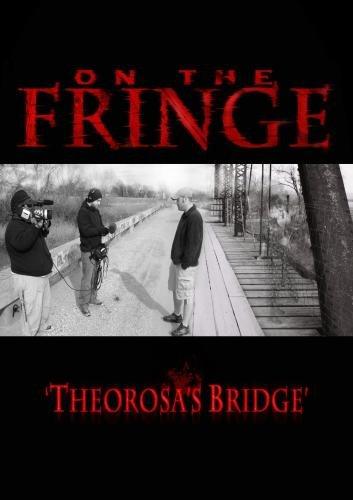 On the Fringe 'Theorosa's Bridge'