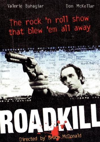 RoadKill:The rock 'n roll show that blew 'em all away