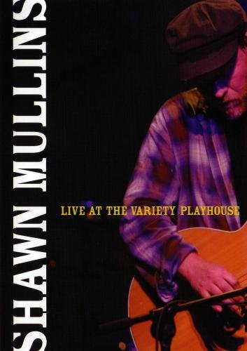 Shawn Mullins:Live at the Variety Playhouse