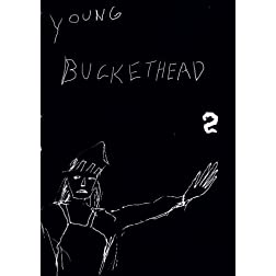 Young Buckethead 2