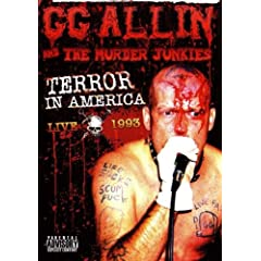 GG Allin and the Murder Junkies - Terror in America Live 1993